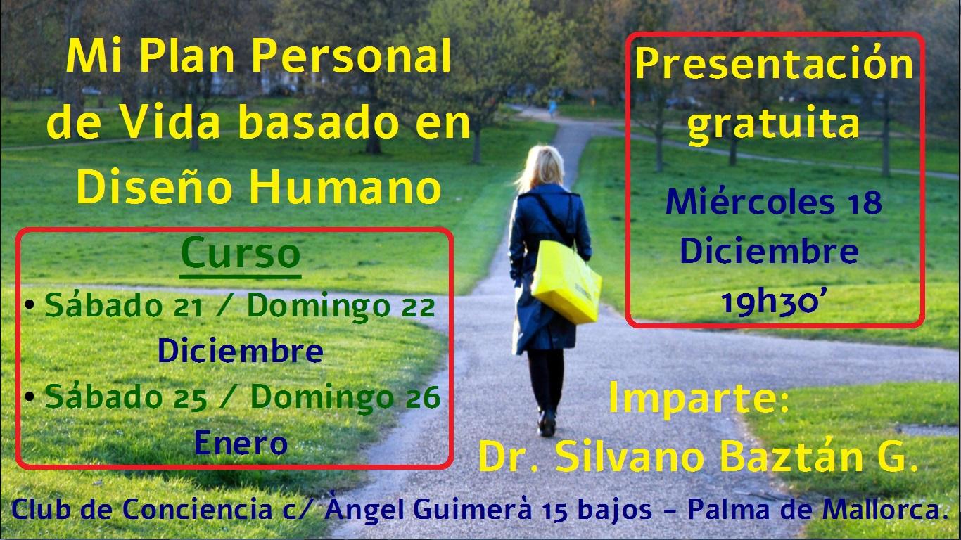 CARTEL PRESENTACIÓN Y CURSO 'MI PLAN PERSONAL DE VIDA BASASDO EN DISEÑO HUMANO'